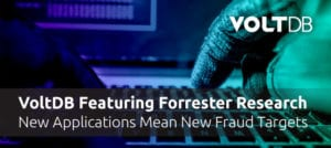 Forrester Research: New Applications Mean New Fraud Targets
